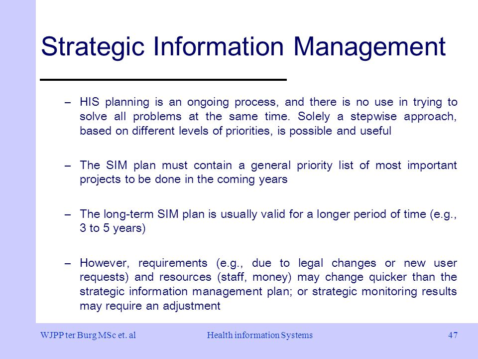 strategic information systems planning and management Strategic information system planning  strategic information systems planning overall objectives and strategies is plan  resource usage poor management of.