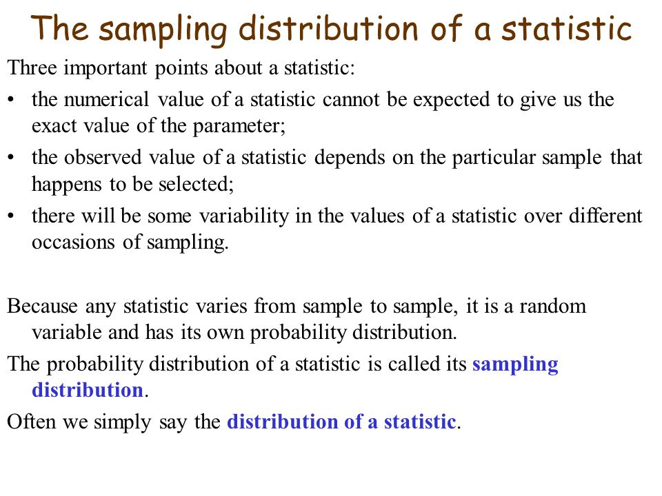 The sampling distribution of a statistic