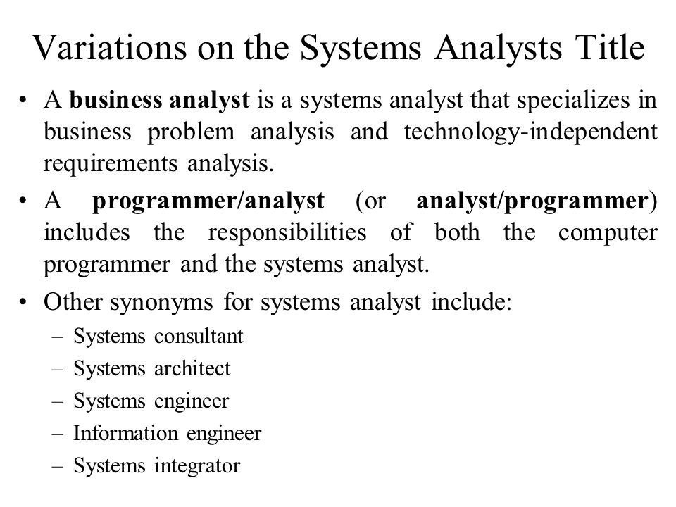 """becoming computer systems analyst Advantages of being a systems analyst: •full-time computer systems analysts usually  3 responses to """"final blog: advantages of being a systems."""