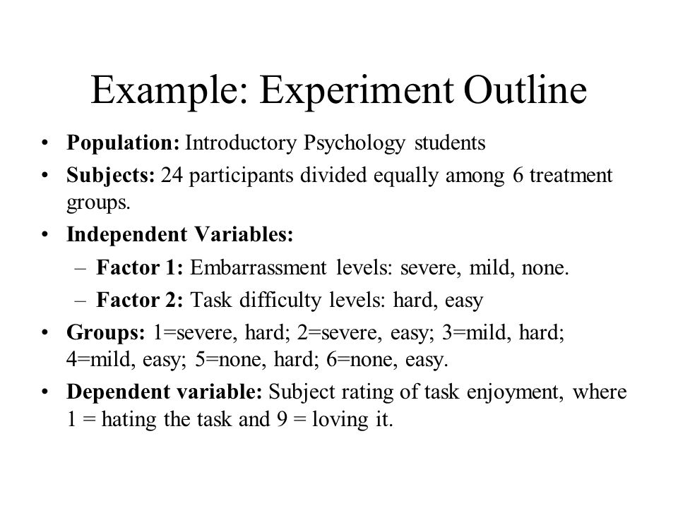 Example: Experiment Outline