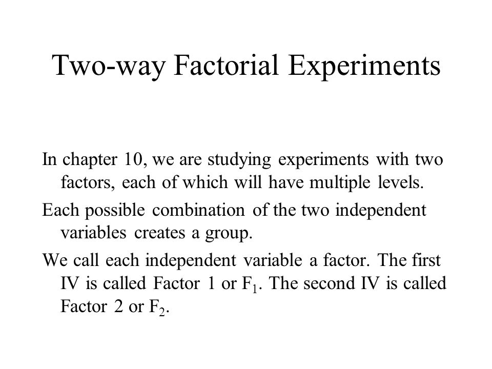 Two-way Factorial Experiments