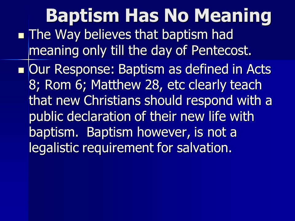 meanings and significance of baptism in christianity The origin and meaning of baptism  baptism, and that later a specifically christian baptism, in the name' of the father, son and holy spirit, wi,ls practised amongst christians, while the baptism of john continued to be practised amongst the disciples of john but the.