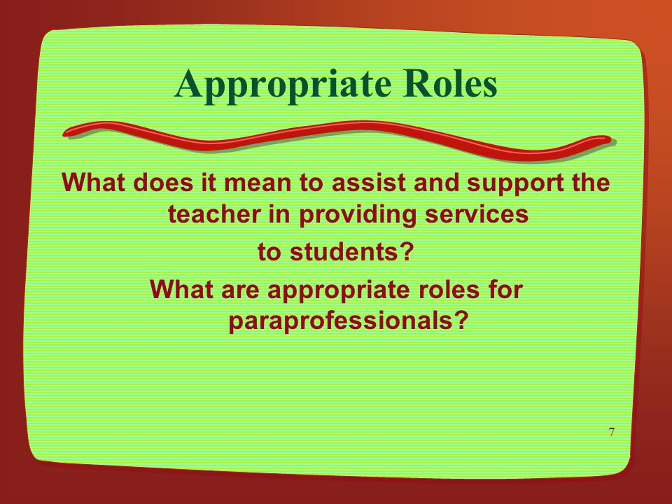 What are appropriate roles for paraprofessionals