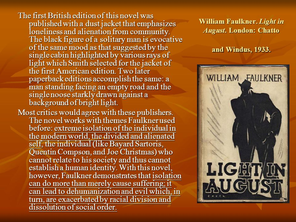 an analysis of the novel light in august by william faulkner