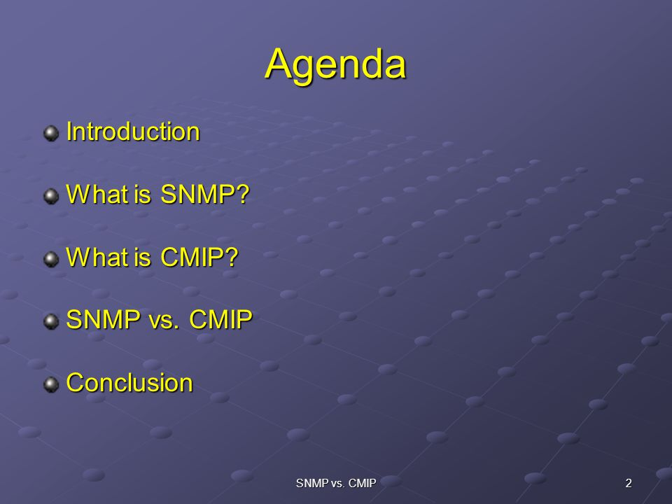 the advantages and disadvantages between cmip and snmp in relation to network management Snmp (simple network management protocol) is the first network management protocol standard as already stated, it comes from a de facto based background of tcp/ip communication and is an application-layer protocol.