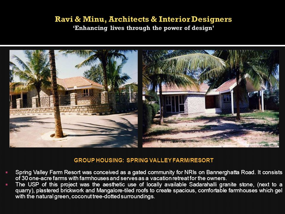 GROUP HOUSING: SPRING VALLEY FARM/RESORT