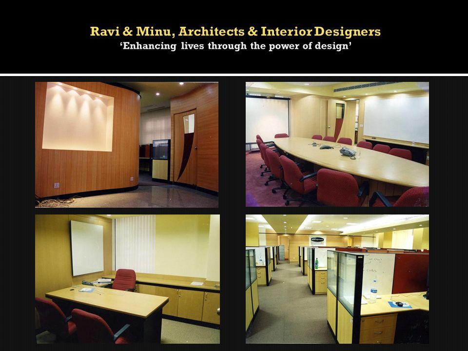 Ravi & Minu, Architects & Interior Designers 'Enhancing lives through the power of design'
