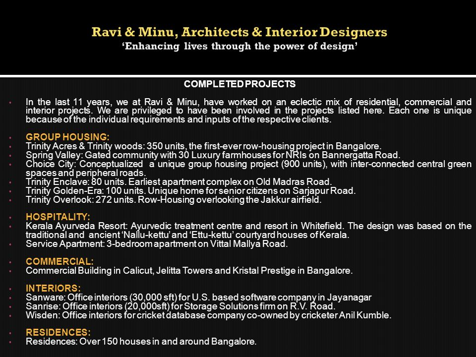 Ravi & Minu, Architects & Interior Designers 'Enhancing lives through the power of design'