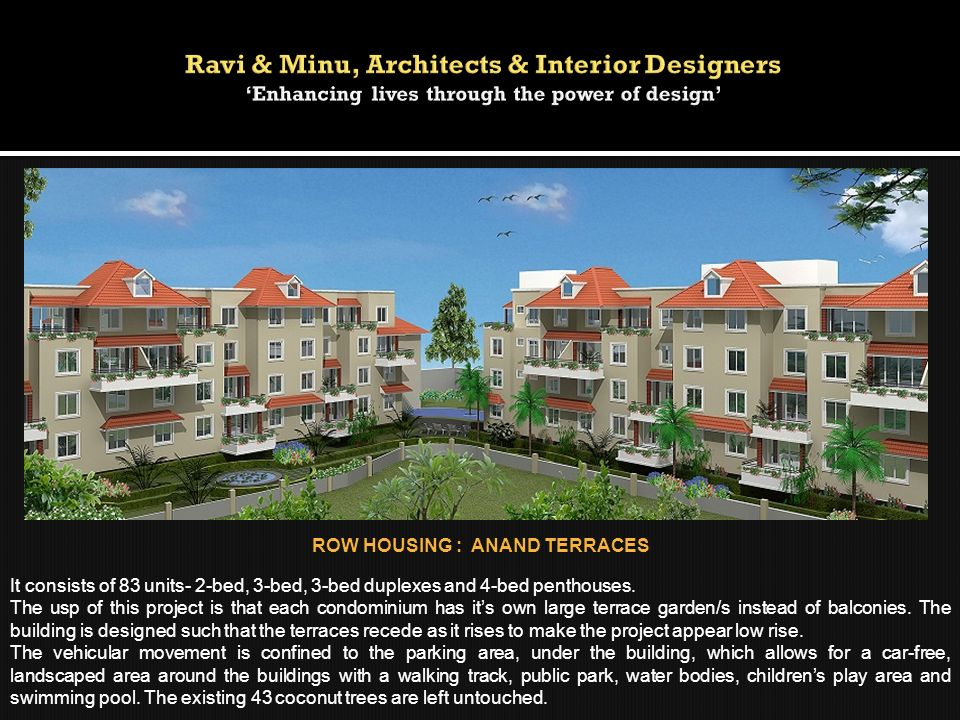 ROW HOUSING : ANAND TERRACES
