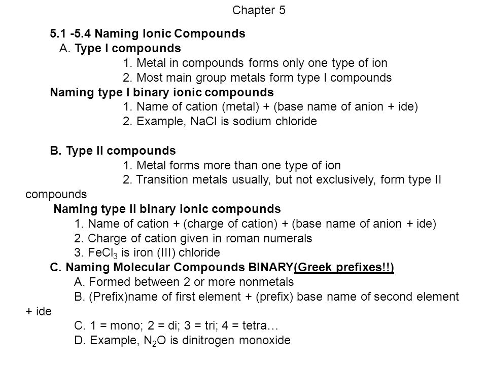 Chapter 5 Naming Ionic Compounds A. Type I compounds - ppt video ...