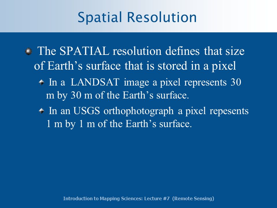 relationship between spatial and temporal resolution of landsat