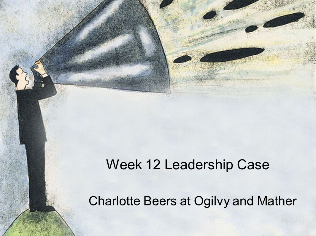charlotte beers at ogilvy mather worldwide case study