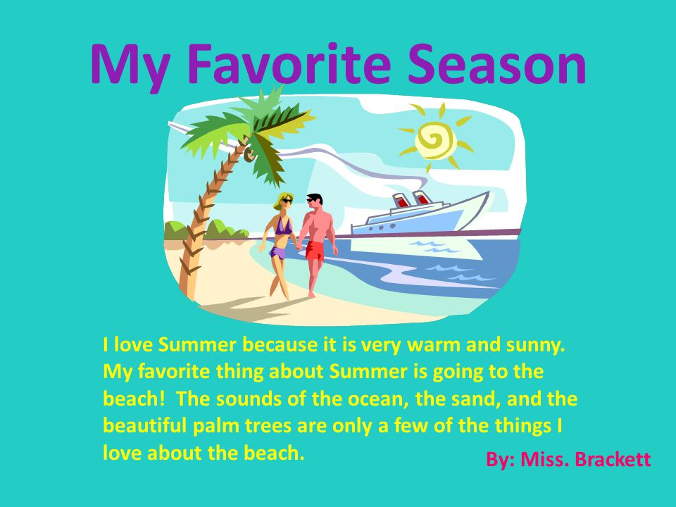 summer ocean and favorite season Between 'the high season' and 'the favorite sister,' the beach book is back and as juicy as ever entertainment weekly two hyped novels vie for summer supremacy, and one comes out on top: ew review.