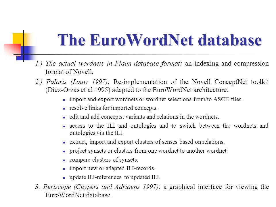 The EuroWordNet database