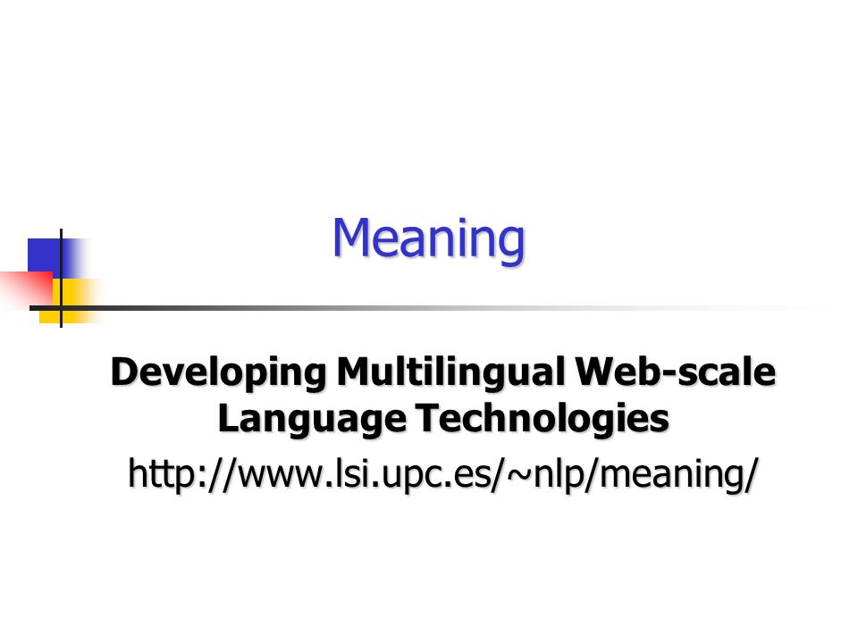 Developing Multilingual Web-scale Language Technologies