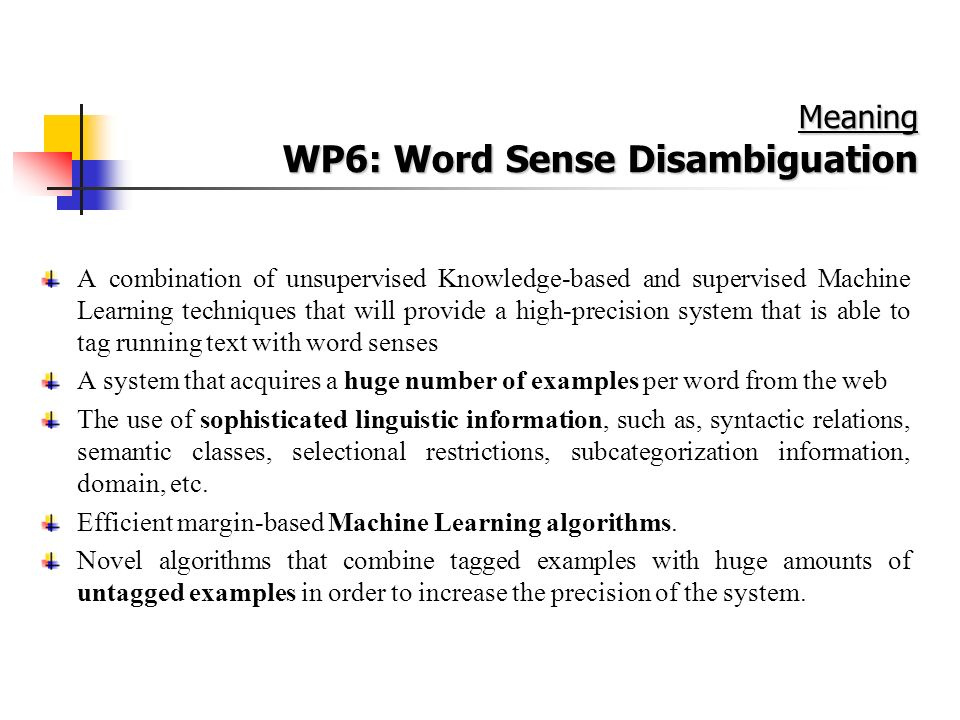 WP6: Word Sense Disambiguation