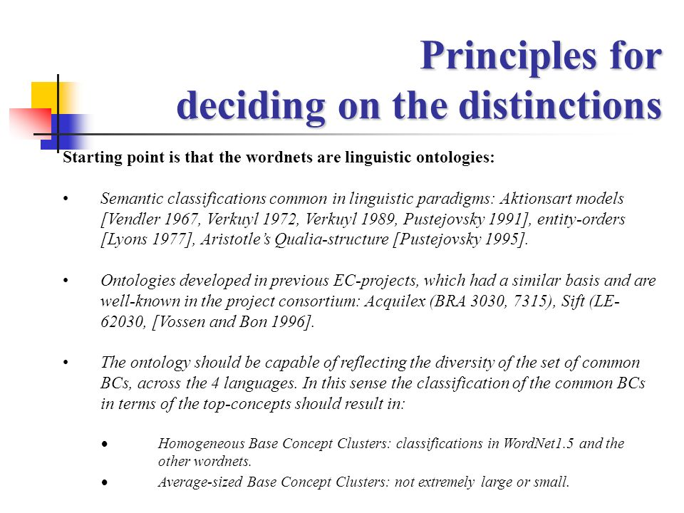 Principles for deciding on the distinctions