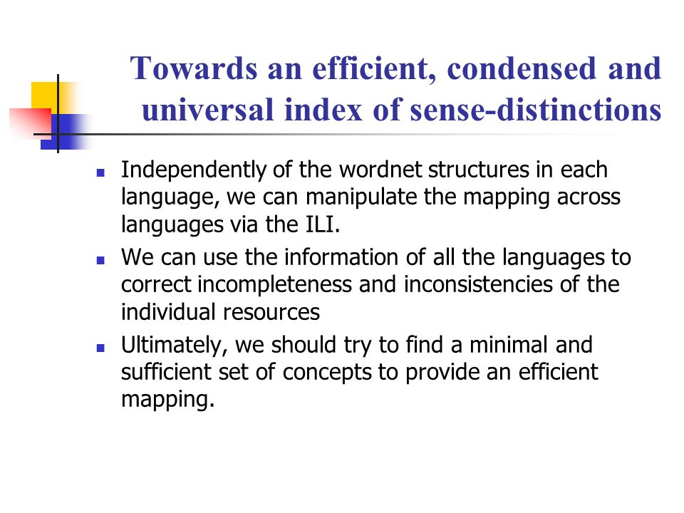 Towards an efficient, condensed and universal index of sense-distinctions