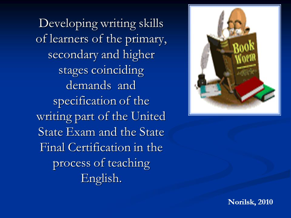 developing writing skills of learners of the primary