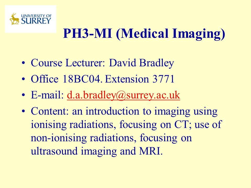 PH3-MI (Medical Imaging)