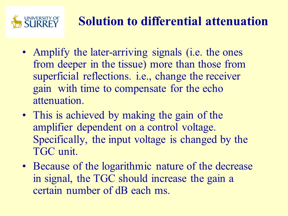Solution to differential attenuation