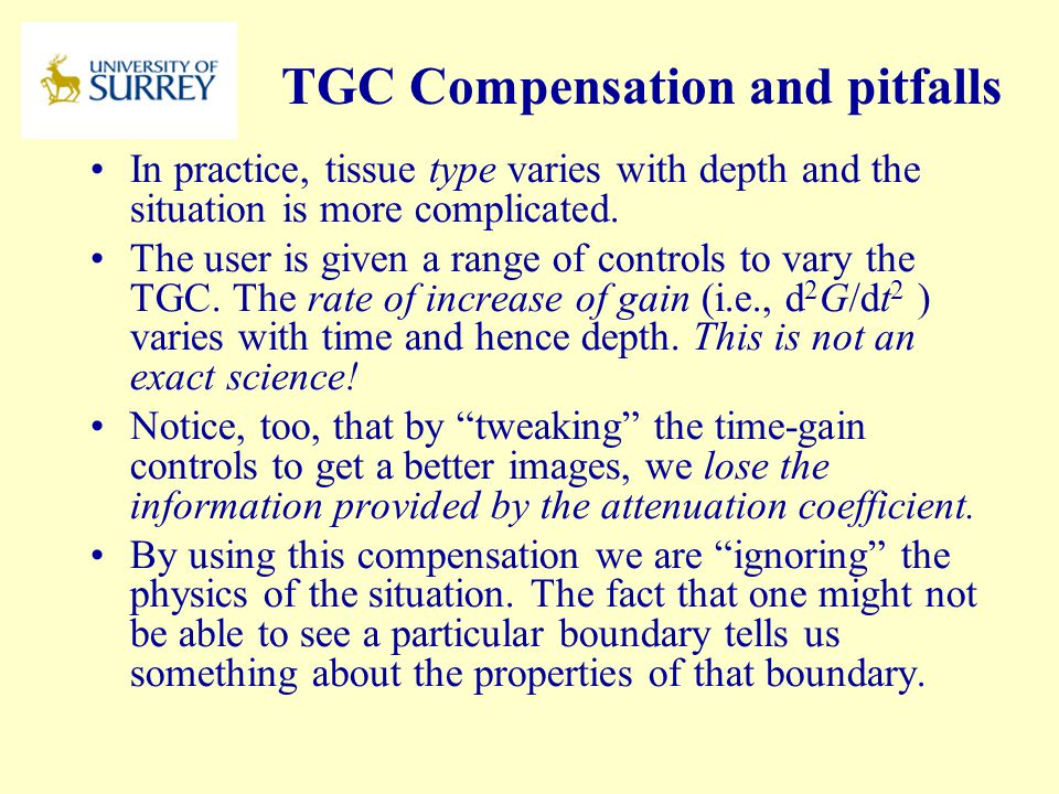 TGC Compensation and pitfalls