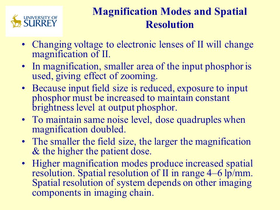 Magnification Modes and Spatial Resolution