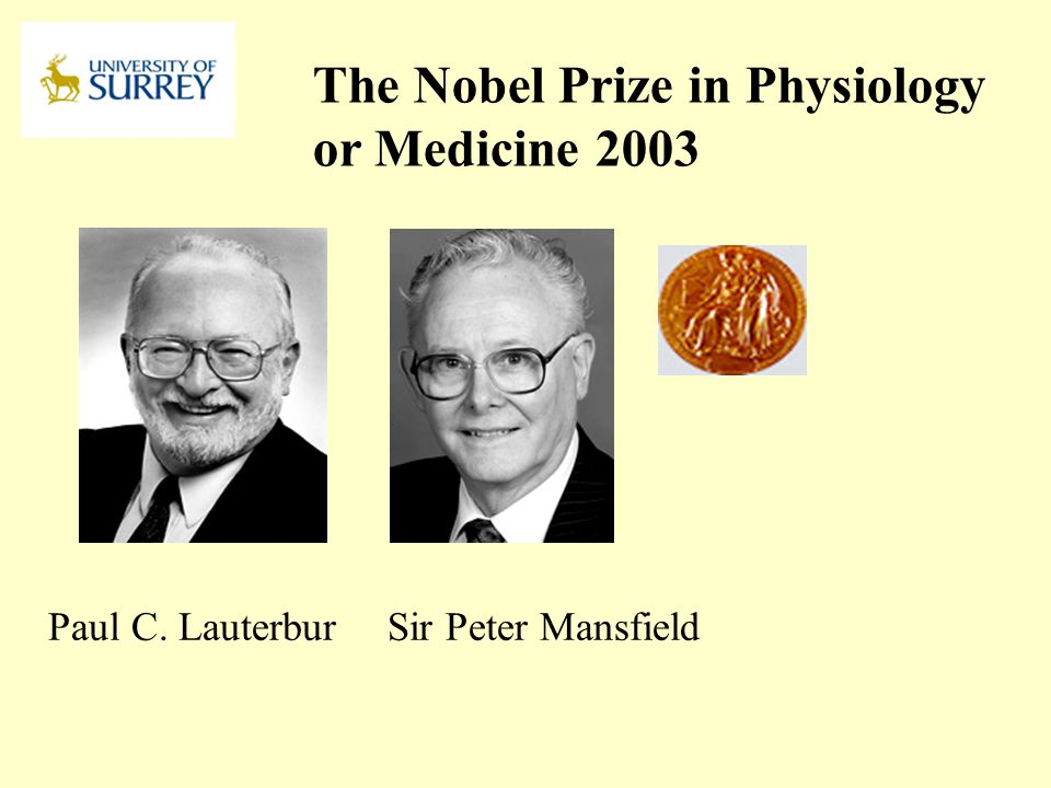 The Nobel Prize in Physiology or Medicine 2003