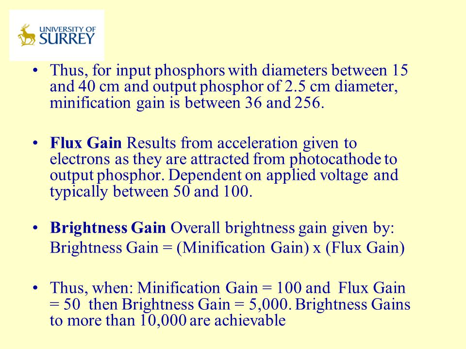 Brightness Gain Overall brightness gain given by: