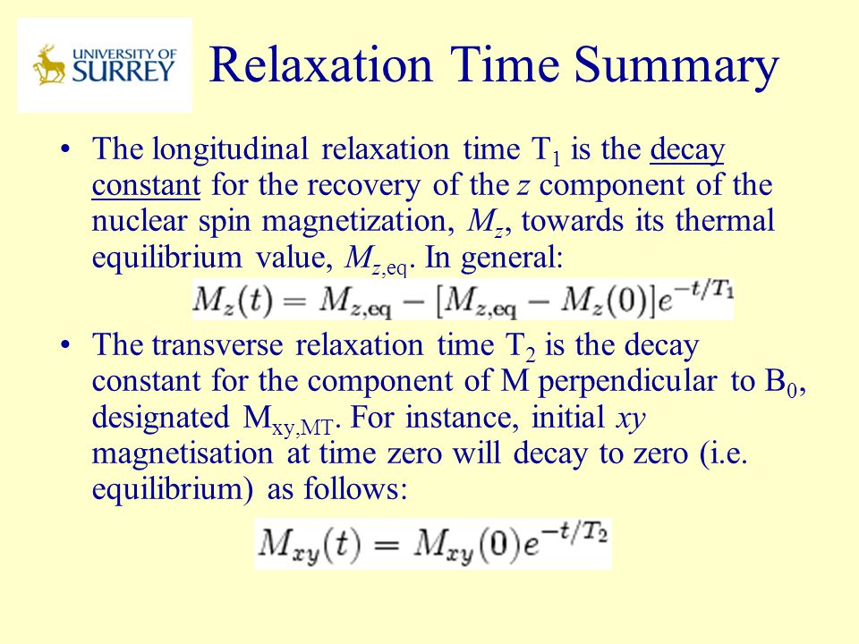 Relaxation Time Summary