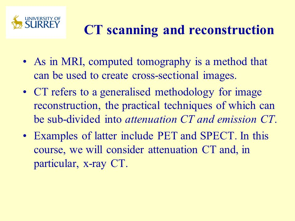 CT scanning and reconstruction