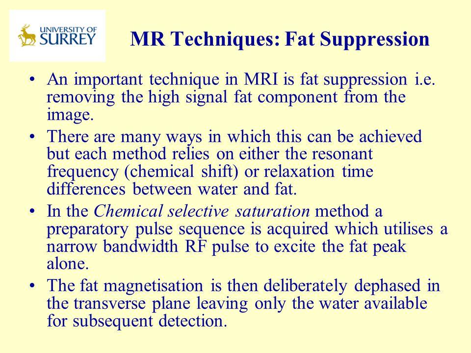 MR Techniques: Fat Suppression