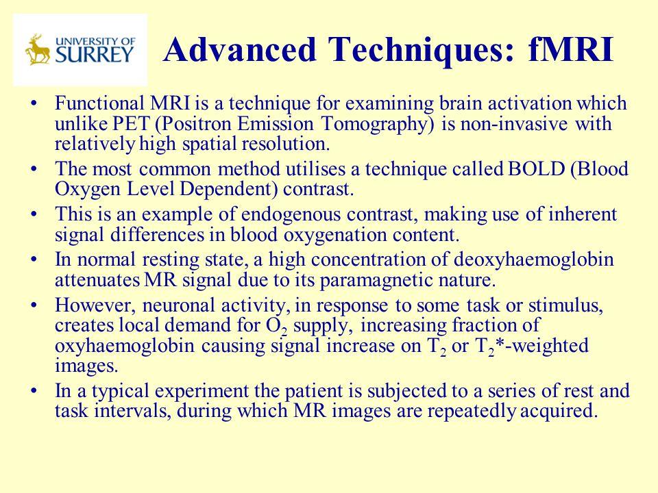 Advanced Techniques: fMRI