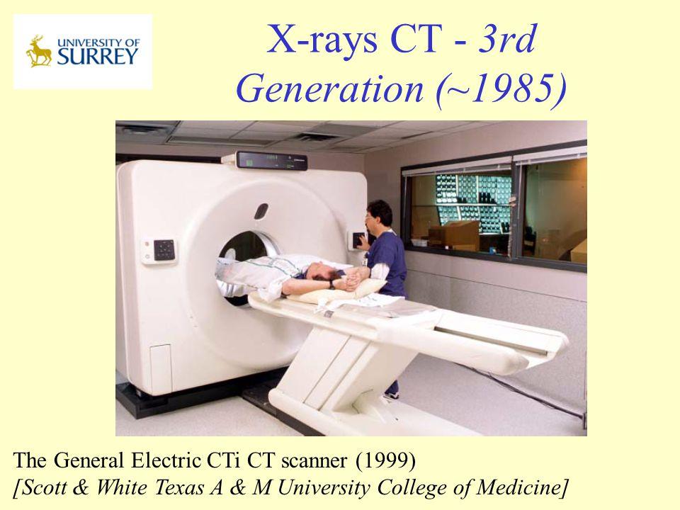 X-rays CT - 3rd Generation (~1985)