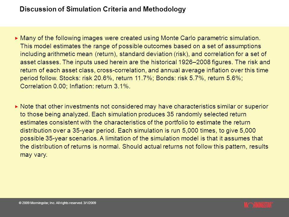 Discussion of Simulation Criteria and Methodology