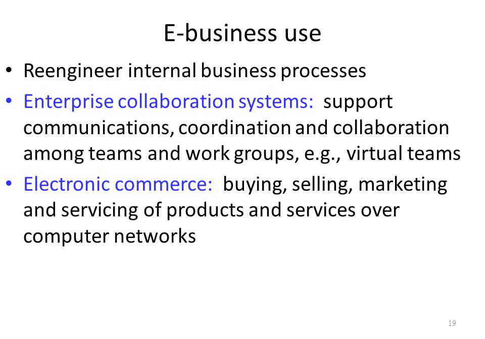 types of electronic collaboration transactions by E-business covers all internet-based transactions with business  sales figures  also don't measure the impact that online collaboration has made on business   most e-business transactions are type-based and, unlike.