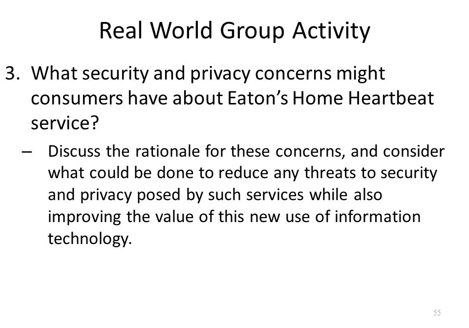 what security and privacy concern might consumers have concerning eaton s home heartbeat service What security and privacy concern might consumers have concerning eaton s home heartbeat service essays and research papers.