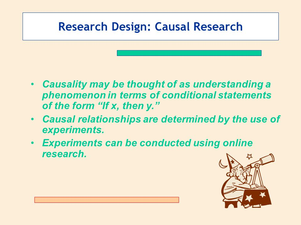 causal research Because causal studies presuppose descriptive and relational questions, many of the components of causal studies will also be found in those others most social research originates from some general problem or question.