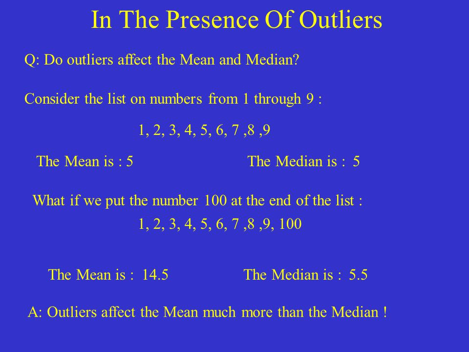 In The Presence Of Outliers