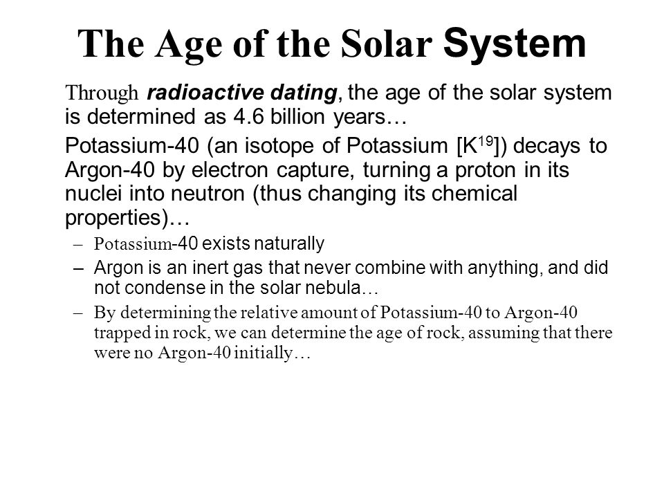 the age of solar system is determined by dating