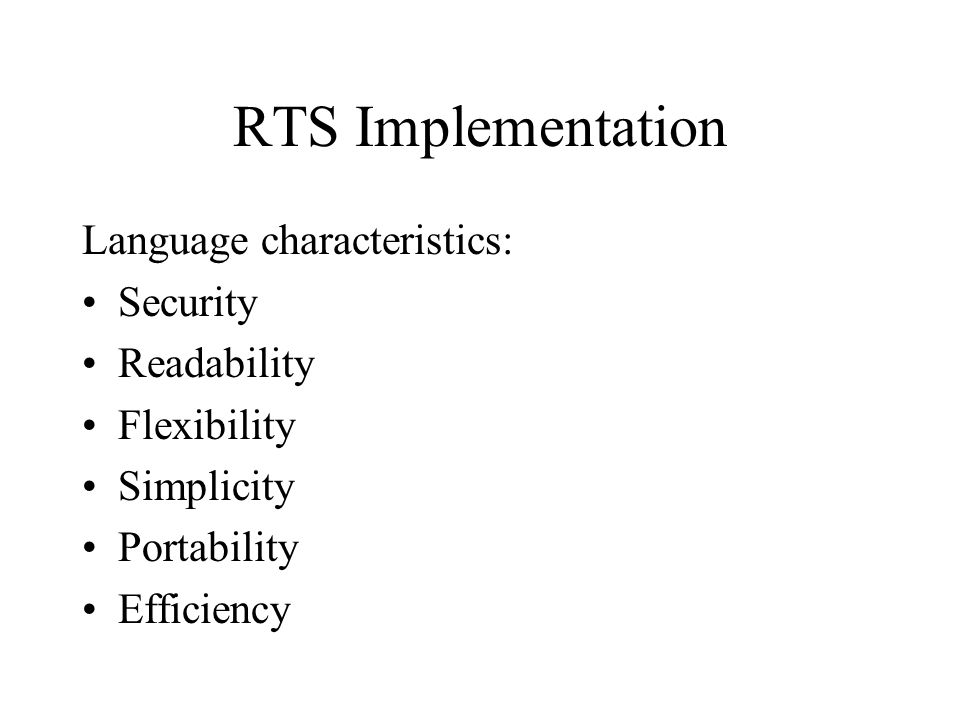 RTS Implementation Language characteristics: Security Readability