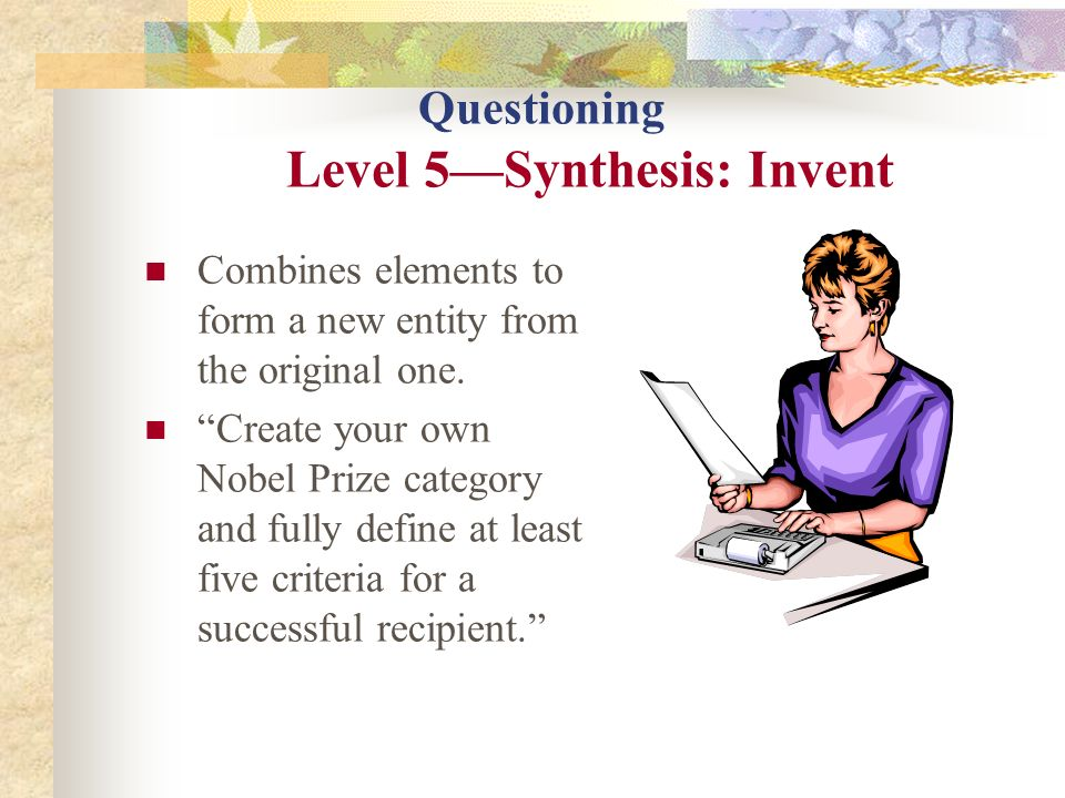 Questioning Level 5—Synthesis: Invent