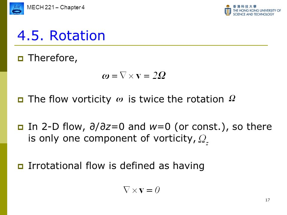 4.5. Rotation Therefore, The flow vorticity is twice the rotation