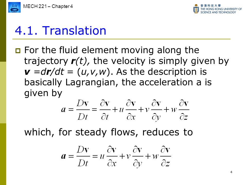 4.1. Translation which, for steady flows, reduces to