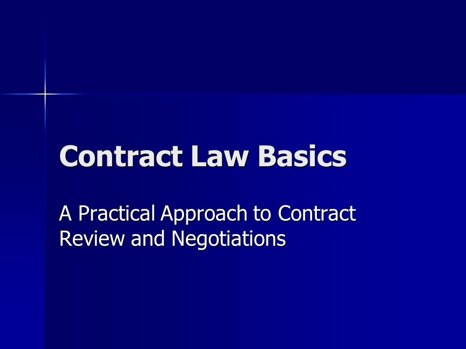 A Practical Approach to Contract Review and Negotiations
