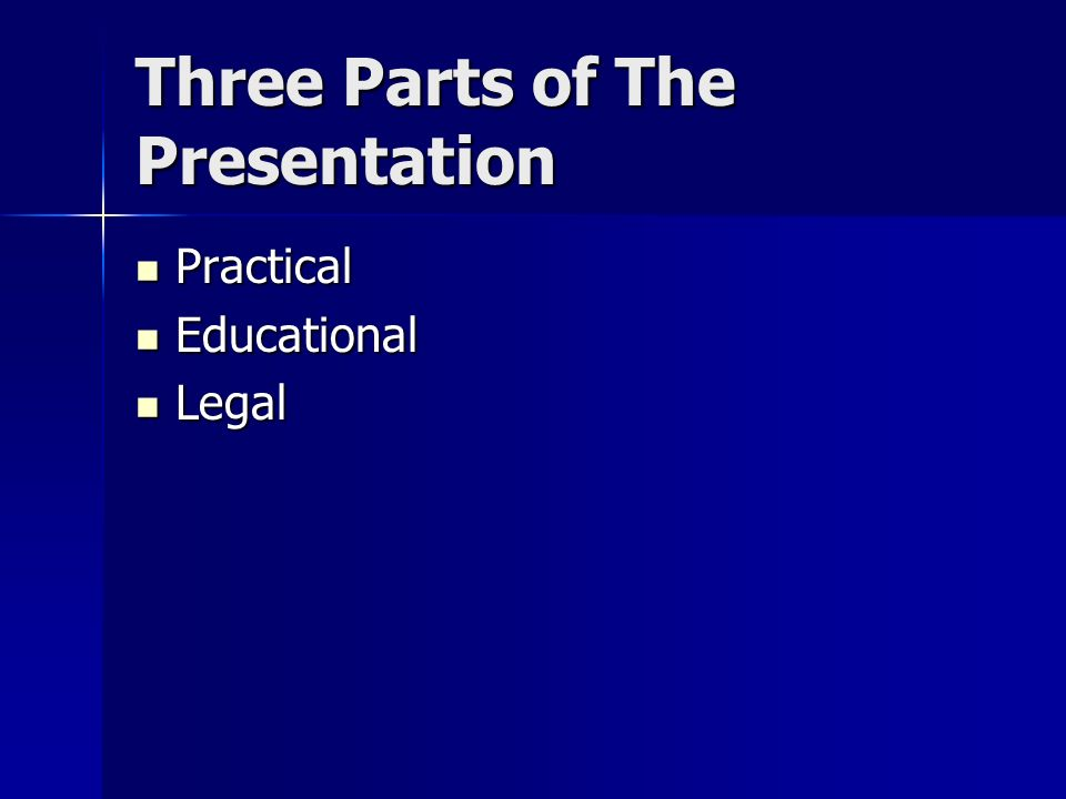 Three Parts of The Presentation