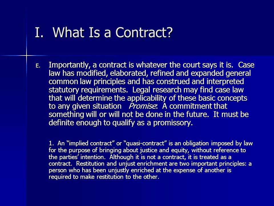 I. What Is a Contract