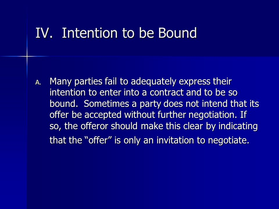 IV. Intention to be Bound