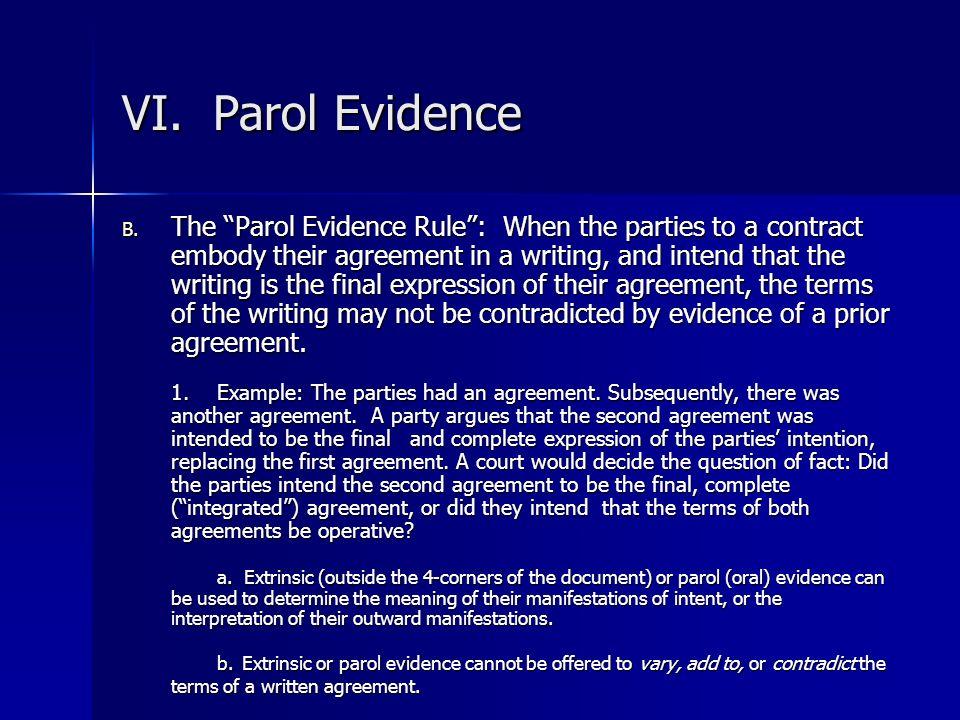VI. Parol Evidence