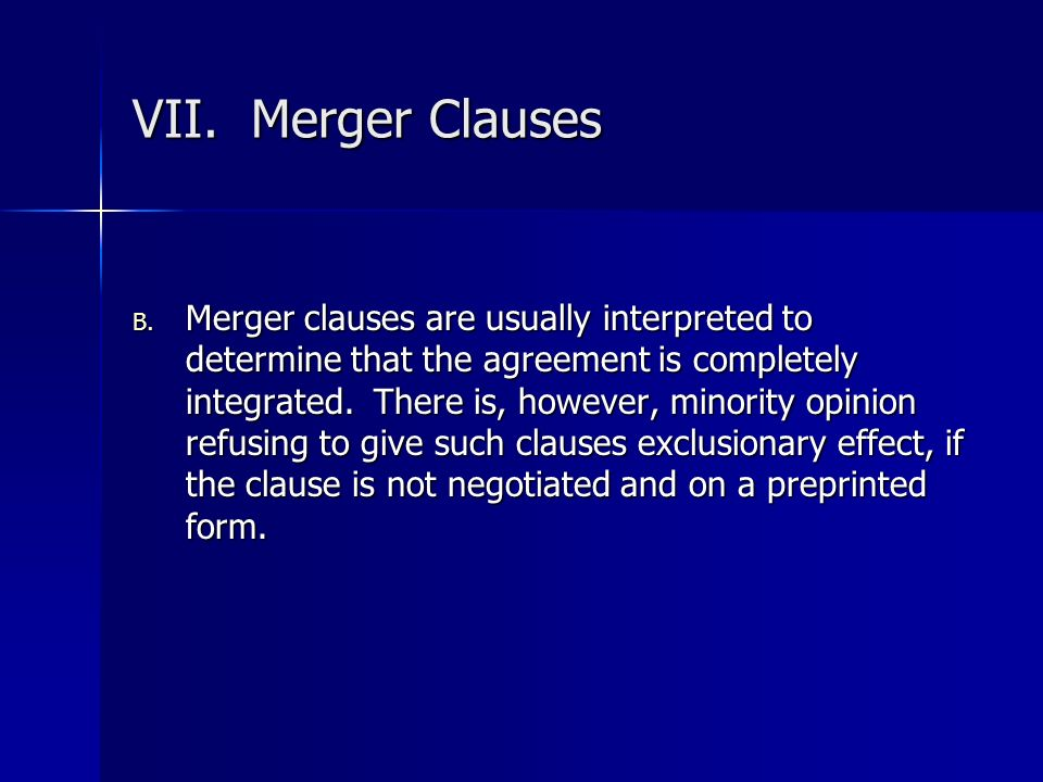 VII. Merger Clauses